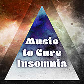 Music to Cure Insomnia – Soft Sounds to Sleep Well, Inner Silence, Dreaming Mood, Healing Therapy by Chakra's Dream