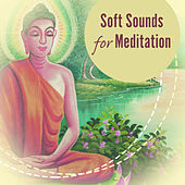 Soft Sounds for Meditation – Calming Waves, Inner Silence, Soothing Music, Healing Time by Chinese Relaxation and Meditation