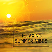 Relaxing Summer Vibes – Soothing Chill Out, Beach Lounge, Tropical Island, Inner Harmony by The Chillout Players