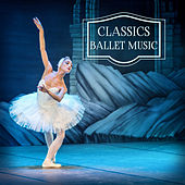 Classics Ballet Music – Soft Music, Piano Relaxation, Rest with Tchaikovsky by Classical New Age Piano Music