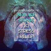 New Age Sounds to Stress Relief – Calming New Age Music, Deal with Stress, Peaceful Spirit, Inner Journey by Buddha Lounge