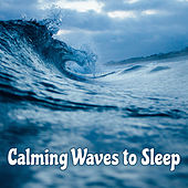 Calming Waves to Sleep – Soothing Sounds to Relax, Rest with Inner Silence, Peaceful Music, Dreaming Hours by Chakra's Dream