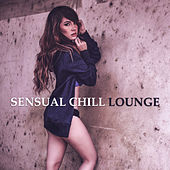 Play & Download Sensual Chill Lounge – Erotic Dance, Sexy Chill, Holiday Chill Out, Best Music for Relaxation, Ibiza Lounge by Ibiza Chill Out | Napster