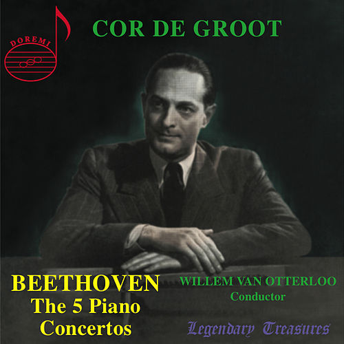 Beethoven: The 5 Piano Concertos by Cor de Groot