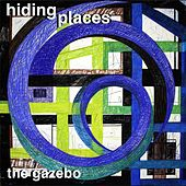 Play & Download Hiding Places by Gazebo | Napster