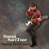 Making Waves Again by Susan Surftone