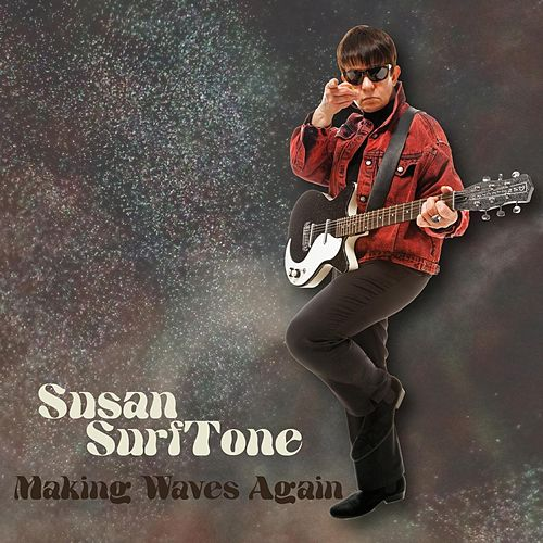Play & Download Making Waves Again by Susan Surftone | Napster