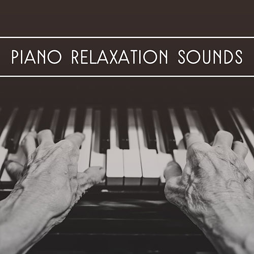 Piano Relaxation Sounds – Classical Music for Mind Peace, No More Stress, Harmony Sounds, Rest Yourself de The Best Relaxing Music Academy