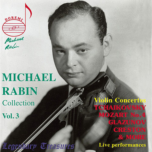 Michael Rabin, Vol. 3: Mozart & Tchaikovsky Concertos (Live) de Michael Rabin
