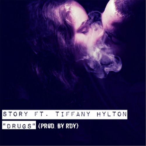Play & Download Drugs (feat. Tiffany Hylton) by Story | Napster