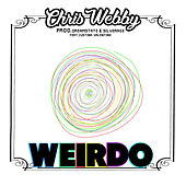 Weirdo (feat. Justina Valentine) by Chris Webby