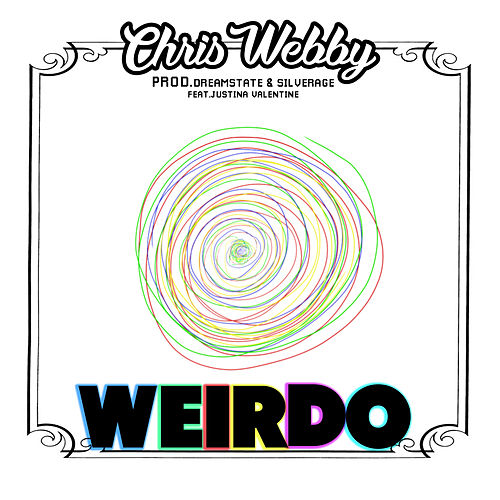 Play & Download Weirdo (feat. Justina Valentine) by Chris Webby | Napster