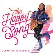 Play & Download The Happy Song by Jamie Grace | Napster