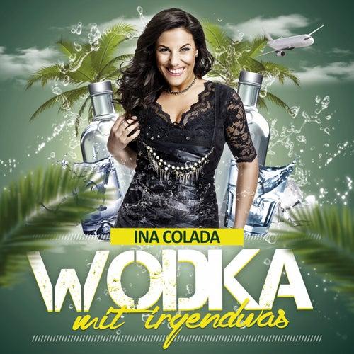 Wodka mit irgendwas von Ina Colada
