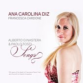 Play & Download Alberto Ginastera & Paolo Tosti Songs by Ana Carolina Diz | Napster