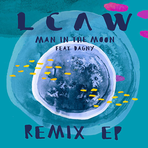 Man in the Moon (Remixes) by Lcaw