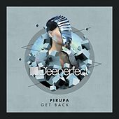 Get Back by Pirupa