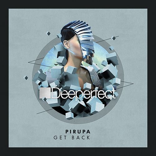 Play & Download Get Back by Pirupa | Napster