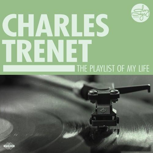 The Playlist Of My Life! von Charles Trenet