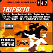 Play & Download Greensleeves Rhythm Album #47: Trifecta by Various Artists | Napster