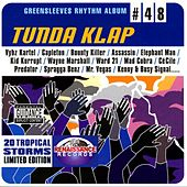 Greensleeves Rhythm Album #48: Tunda Klap by Various Artists