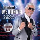 Det bästa med Owe Thörnqvist - Knock & Roll by Owe Thörnqvist