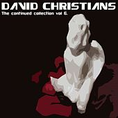 The Continued Collection Vol. 6 by David Christians