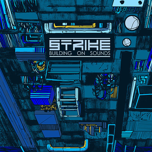 Building on Sounds 3 by Strike