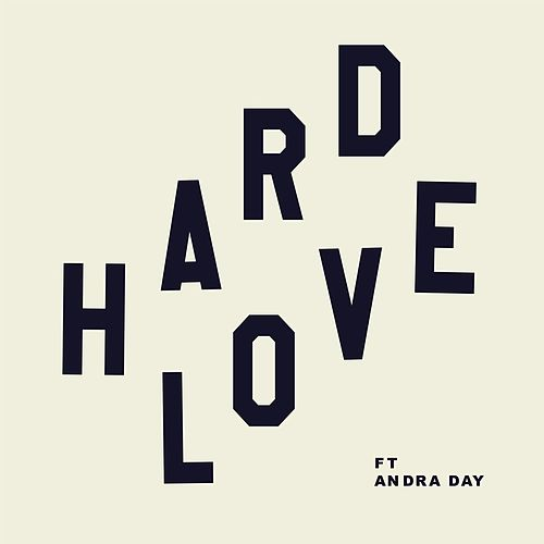 HARD LOVE (feat. Andra Day) by Needtobreathe