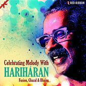 Celebrating Melody with Hariharan by Hariharan