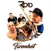 Tizenhét by Road