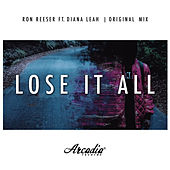 Lose It All by Ron Reeser