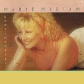 Sentimentale by Marie Myriam