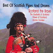 Best of Scottish Pipes & Drums by Various Artists