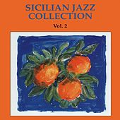 Sicilian Jazz Collection Vol.2 by Various Artists