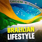 Brazilian Lifestyle by Various Artists