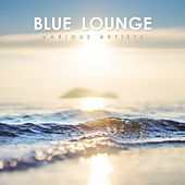 Blue Lounge by Various Artists