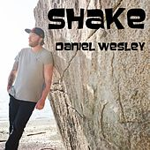 Shake by Daniel Wesley