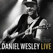 Live at the Commodore Ballroom by Daniel Wesley