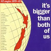 It's Bigger Than Both of Us (NZ Singles: 1979-82) by Various Artists