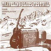 Traveling Blues Festival (Live Tour Compilation 2001) by Various Artists