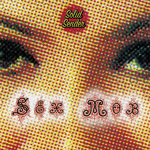 Play & Download Solid Sender by Sex Mob | Napster