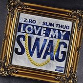 Love My Swag by Slim Thug