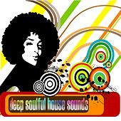 Deep Soulful House Sounds by Various Artists