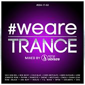 Play & Download #WeAreTrance #004-17-02 (Compiled by Rene Ablaze) by Various Artists | Napster