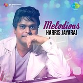 Melodious Harris Jayaraj by Various Artists