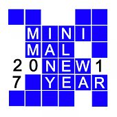 Minimal New Year 2017 by Various Artists