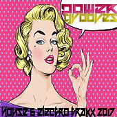 Power Grooves 2017 (House and Electro Traxx) by Various Artists