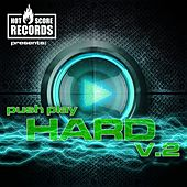 Push Play Hard 2 by Various Artists