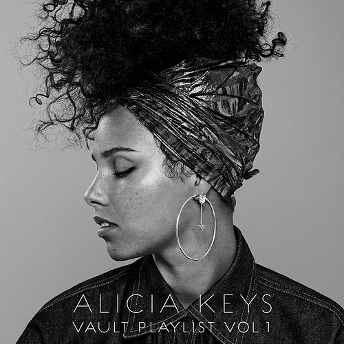 Alicia Keys: Vault Playlist Vol. 1 by Alicia Keys